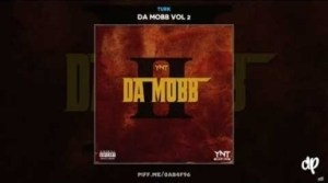 Da Mob Vol 2 BY Turk